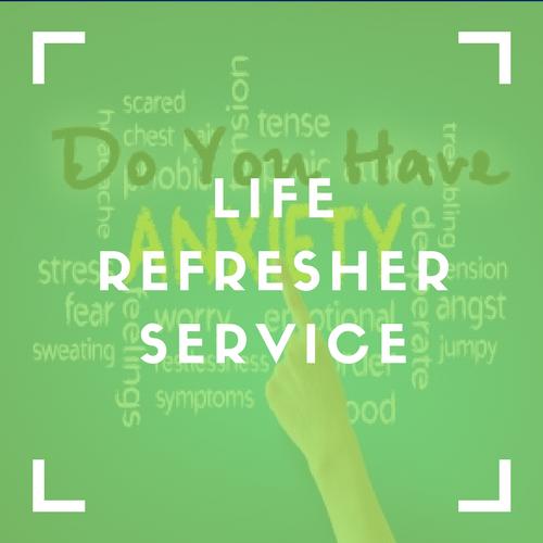 Life Refresher